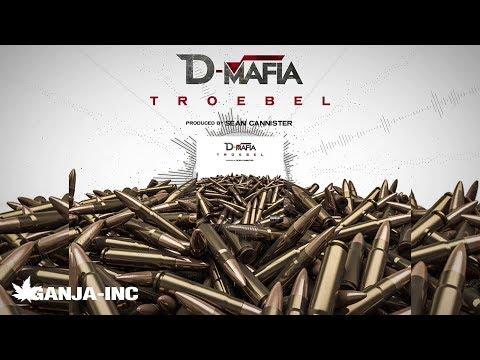 D-Mafia - Troebel (Official Audio) UziMatic X Bloody Jr X Vicho