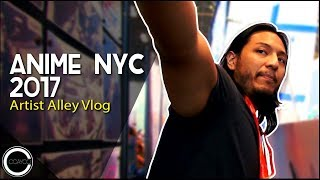 Anime NYC 2017 - Artist Alley Vlog Episode 46