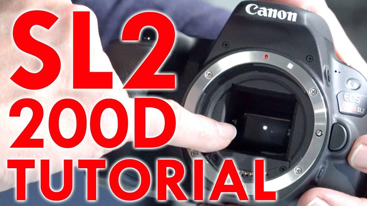 canon eos rebel sl2 200d tutorial youtube