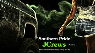 Southern Pride - JCrews (Country rap / Hick Hop / Country trap)