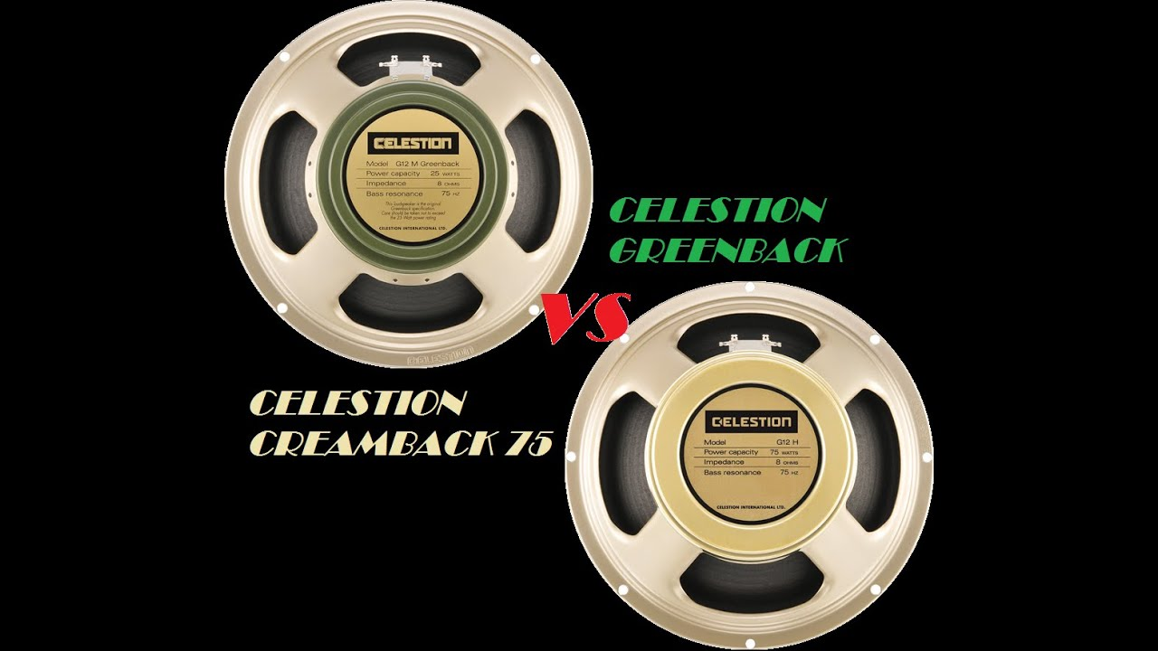 Celestion Creamback 75 : celestion greenback vs celestion creamback 75 youtube ~ Russianpoet.info Haus und Dekorationen