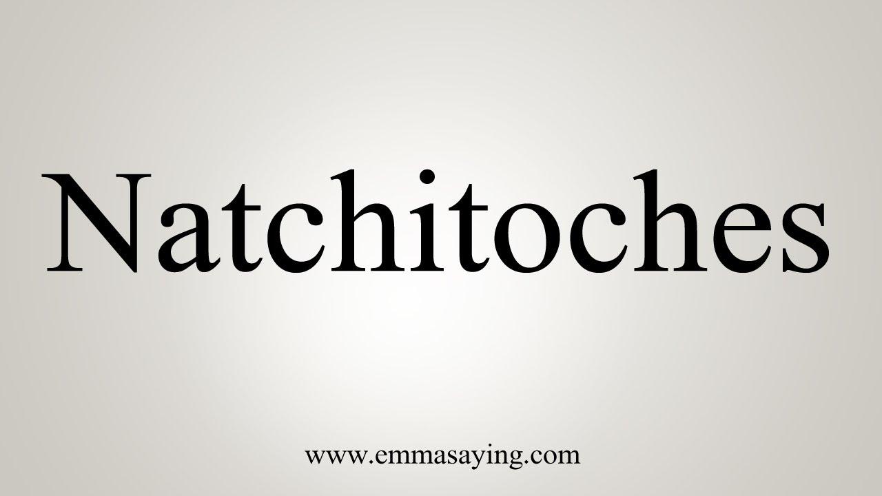 Natchitoches pronunciation