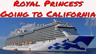 Live Cruise Ship News: Royal Princess Cruise Ship To Sail New California Coast Itineraries