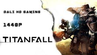 Titanfall PC Gameplay FullHD 1440p