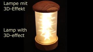 Lampe bauen - Lampe mit 3D Effekt - DIY - Holzweger