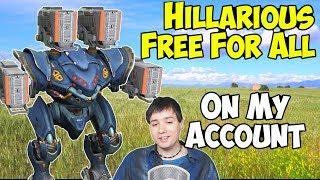 War Robots on Mannis Account - Hillarious Free For All Gameplay WR