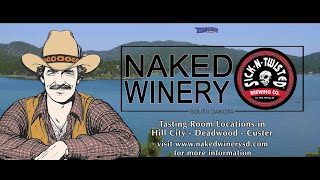 Naked Winery & Sick N' Twisted | Hill City | Custer | Deadwood |Black Hills