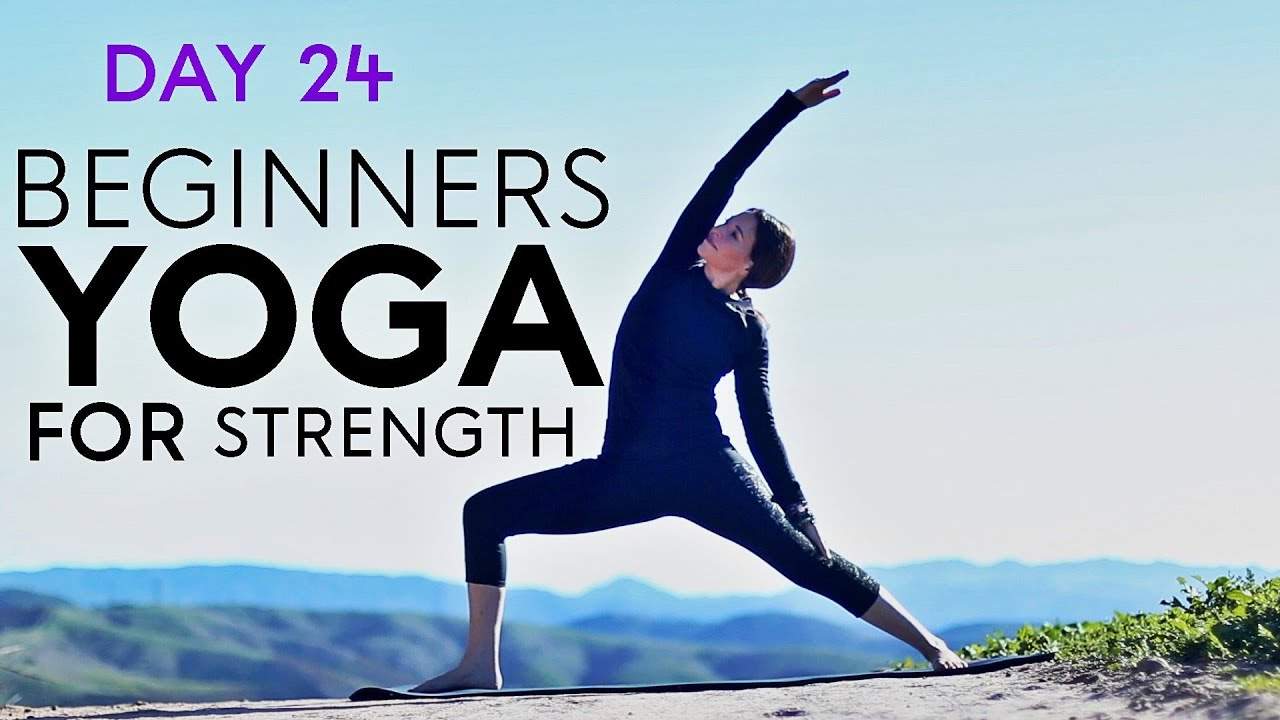 Beginners Yoga For Strength (20 min Class) Day 24 | Fightmaster Yoga Videos