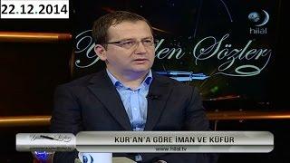 iMAN VE KÜFÜR KAVRAMI - FATiH ORUM - YÜKSELEN SÖZLER (22.12.2014)