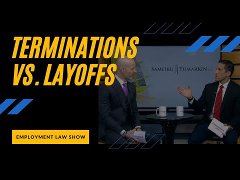 Terminations vs. Layoffs – Employment Law Show: S4E17
