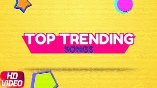Top Trending | Jassi Gill | Shirley Setia  | Gurnazar | Monty Waris | Latest Punjabi Songs 2018