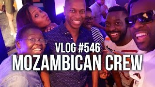 I'm with the Mozambican crew | vlog #546
