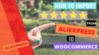 How to import reviews from Aliexpress to woocommerce using Wooshark