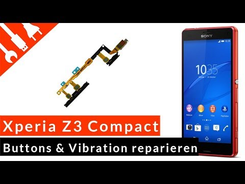 SONY XPERIA Z3 COMPACT Power-/Lautstärke-/Foto-Button u. Vibration reparieren - günstige DIY Lösung