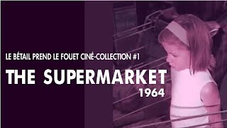The Supermarket (Le Supermarché) - Ezra Baker , 1964 - peixe:avião