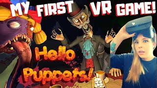 MY FIRST VR EXPERIENCE and I chose a HORROR GAME! - *NEW* HELLO PUPPETS! - Live Gameplay