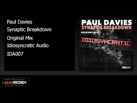 Paul Davies - Synaptic Breakdown (Original Mix)