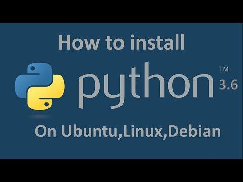 How to install Python 3 6 on Ubuntu 14 04,15 04,16 04,17 04
