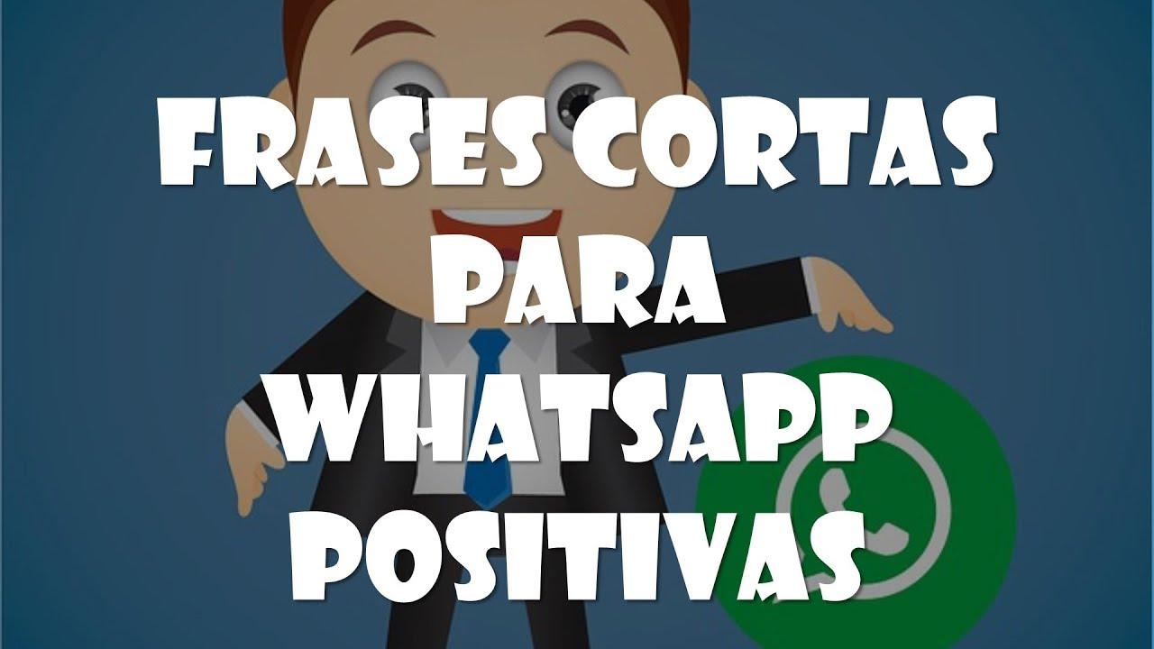 Frases Cortas Para Whatsapp Positivas Youtube