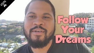 Following Your Dreams | Ep 13