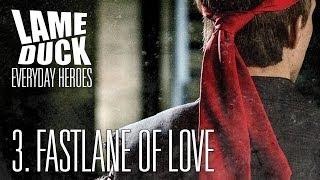 lame duck fastlane of love lyric video
