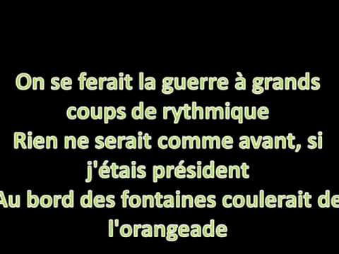 les paroles de si j'étais president
