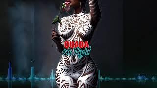 Quada - So Right (Official Audio)