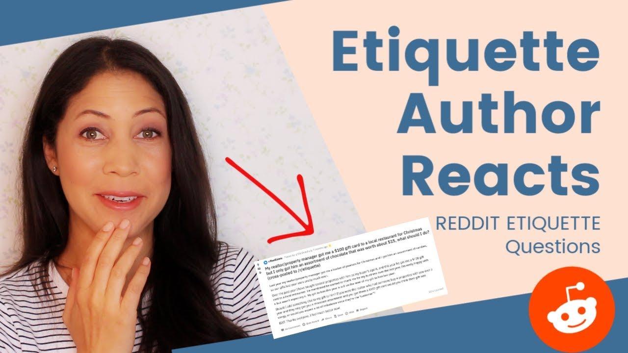 Etiquette Author Reacts to Reddit's Etiquette Problems