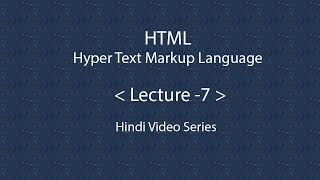Learn HTML in Hindi - Lecture 6 ( Assignment 1 - Continue )