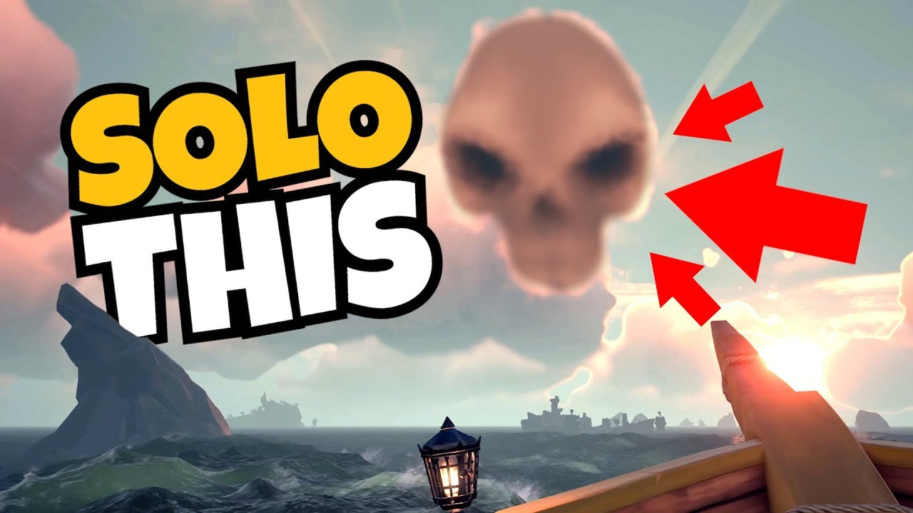 How To Solo Skeleton Forts [Sea of Thieves] Guide