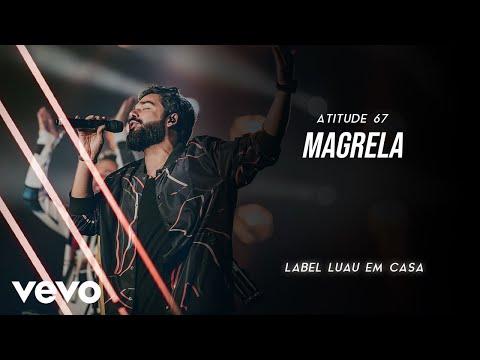"""[News]O Atitude 67 estreia mais um video da label """"Luau em Casa"""". Assista ao clipe de """"Magrela""""."""