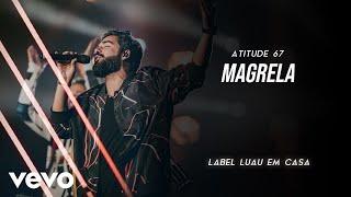 Baixar Atitude 67 - Magrela (Ao Vivo Em São Paulo / 2019)