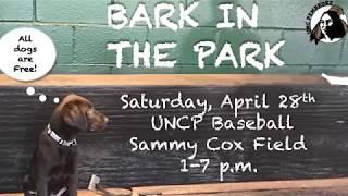 UNCP Baseball Bark In The Park, 4/28!