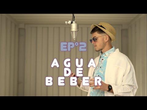 Youtube: RAFYO – Ep n°2 Agua de beber