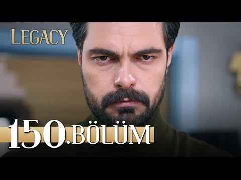 Emanet 150. Bölüm | Legacy Episode 150