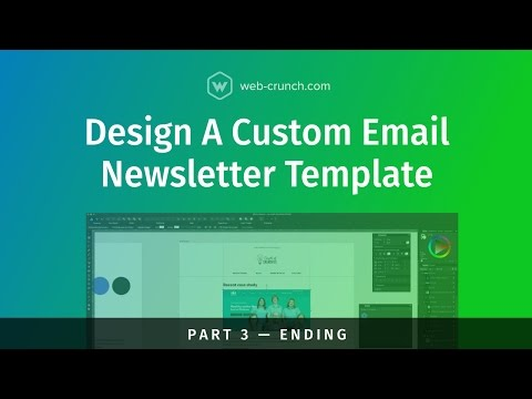 Design a Custom Email Newsletter Template - Part 3