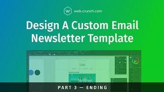 Design a Custom Email Newsletter Template - Part 3