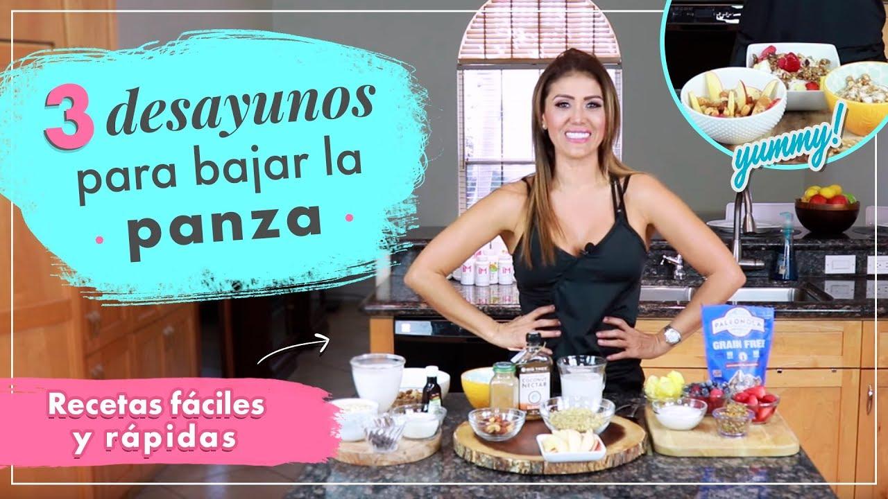 3 Desayunos Para Bajar La Panza Recetas Fáciles Y Rápidas Youtube