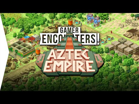 Aztec Empire! ► New City-building Game Like Caesar III & Pharaoh - [Gamer Encounters]