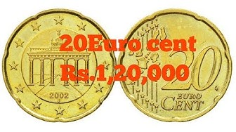 20 Euro Cent 2002. Rare and most valuable coin. Value Rs.1,20,000