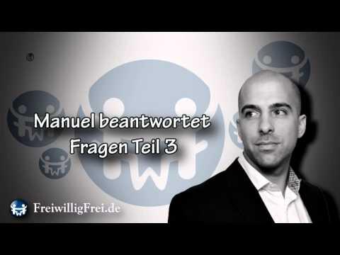 Manuel beantwortet Fragen Teil 3