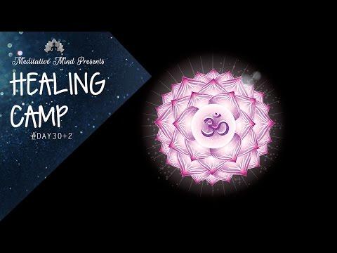 480 Hz - Crown Chakra Healing Frequency | Tibetan Singing Bowls | Healing Camp Day 30+2