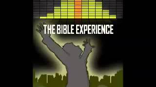 The Bible Experience : The Last Supper, Crucifixion, and Resurrection