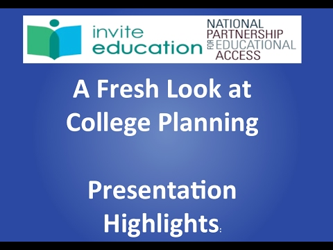 A Fresh Look at College Planning: Highlights for National Partnership for Educational Access (NPEA)