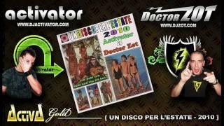 Acti & Zot - Un Disco Per L'Estate - 2010 (HQ Preview)