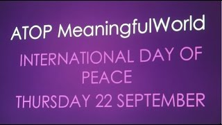 ATOP Meaningful World celebrates the International Day of Peace