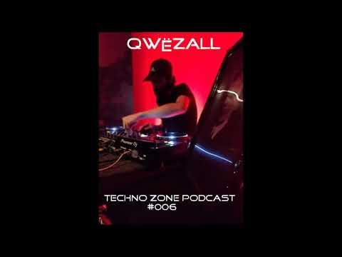 Techno Zone Podcast #006 - Qwëzall