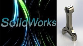 SolidWorks. Шатун двигателя. Детали машин. Часть 1. (Урок 19) - 2 / Уроки SolidWorks