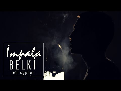 İmpala-Belki (Oda Cypher)