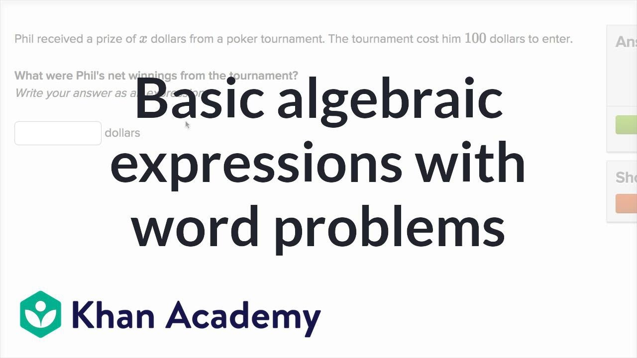 Writing basic expressions word problems (video)   Khan Academy [ 720 x 1280 Pixel ]